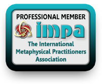 "Professional Member of the International Metaphysical Practitioners Association (IMPA) in good standing and adheres to the high standards of the IMPA Code of Ethics for the benefit of all concerned and in the spirit of ""Do no harm."" For more info, Click Here."
